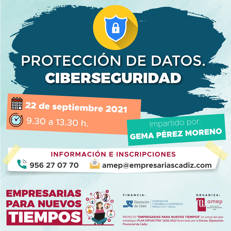 PROTECCIÓN DE DATOS. CIBERSEGURIDAD.